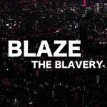 オリジナル音源『BLAZE』公開!制作手順など